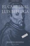 EL CARDENAL LUIS BELLUGA