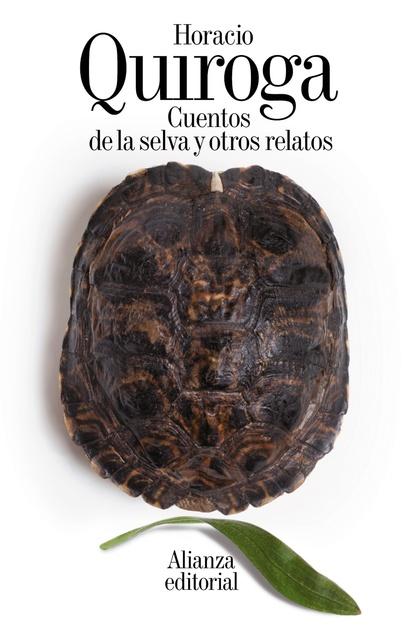 CUENTOS DE LA SELVA Y OTROS RELATOS.