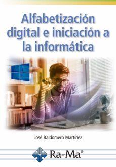 ALFABETIZACIÓN DIGITAL E INICIACIÓN A LA INFORMÁTICA.