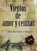 VIENTOS DE AMOR Y CENIZA