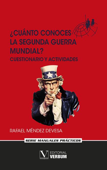 ¿CUÁNTO CONOCES LA SEGUNDA GUERRA MUNDIAL?. CUESTIONARIO Y ACTIVIDADES