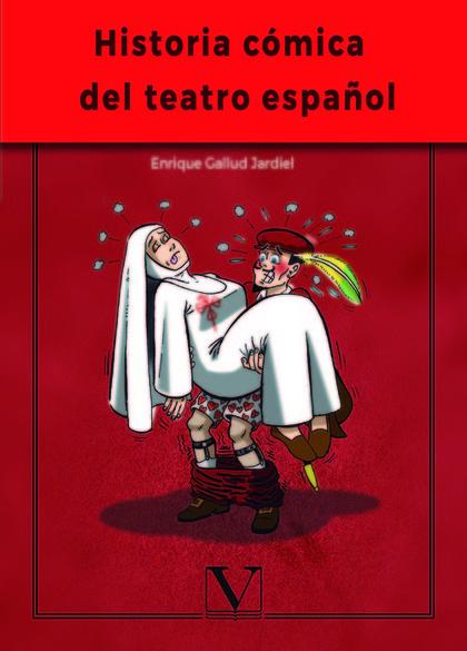 HISTORIA CÓMICA DEL TEATRO ESPAÑOL.