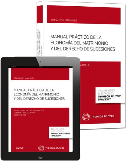 MANUAL PRÁCTICO DE LA ECONOMÍA DEL MATRIMONIO Y DEL DERECHO DE SUCESIONES (PAPEL.