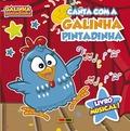CANTA COM A GALINHA PINTADINHA