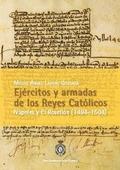 EJÉRCITOS Y ARMADAS DE LOS REYES CATÓLICOS (1494-1504)