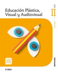 EDUCACIÓN PLÁSTICA, VISUAL Y AUDIOVISUAL NIVEL II SABER HACER CONTIGO SANTILLANA