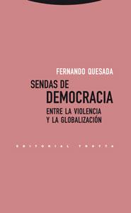 SENDAS DE DEMOCRACIA: ENTRE LA VIOLENCIA Y LA GLOBALIZACIÓN