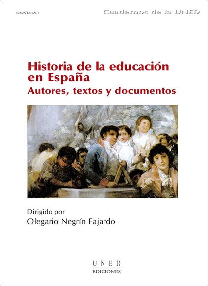 HISTORIA DE LA EDUCACIÓN EN ESPAÑA: AUTORES, TEXTOS Y DOCUMENTOS