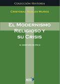 EL MODERNISMO RELIGIOSO Y SUS CRISIS III.