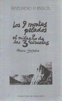LOS NUEVE MONTES PELADOS O EL MILAGRO DE LAS TRES CIRUELAS : TRAGIFARSA EJEMPLARIZANTE
