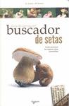 GUÍA DE CAMPO DEL BUSCADOR DE SETAS.