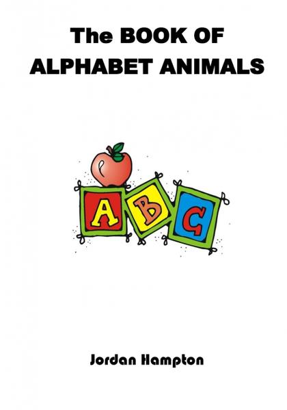 THE BOOK OF ALPHABET ANIMALS