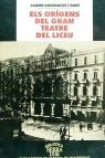 ELS ORÍGENS DEL GRAN TEATRE DEL LICEU (1837-1847) : DE LA PLAÇA DE SANTA ANNA A LA RAMBLA : HIS