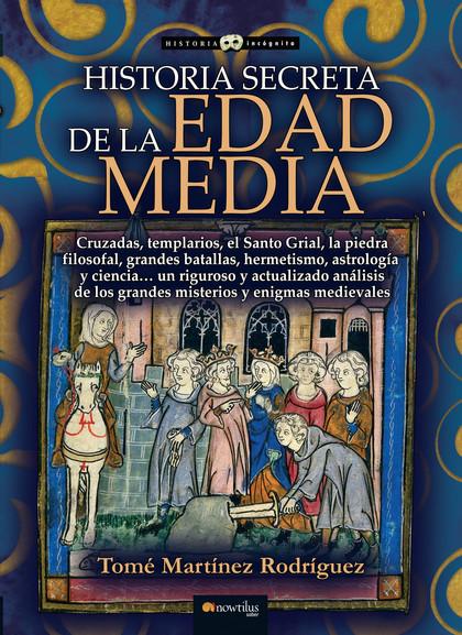 HISTORIA SECRETA DE LA EDAD MEDIA.