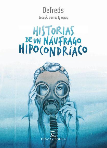 HISTORIAS DE UN NÁUFRAGO HIPOCONDRÍACO.