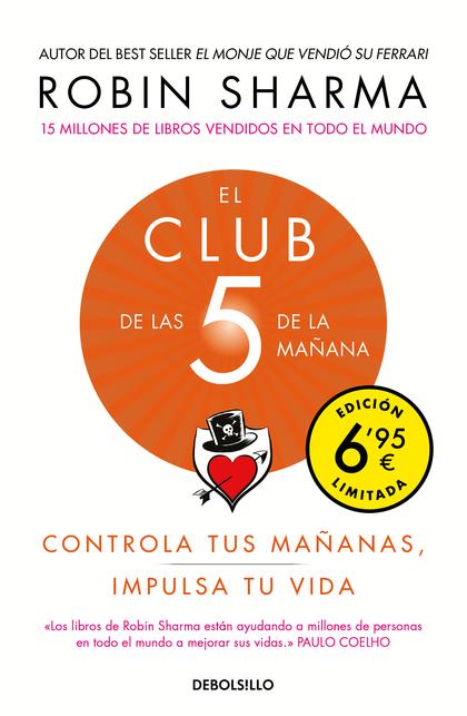 EL CLUB DE LAS 5 DE LA MAÑANA (EDICIÓN LIMITADA). CONTROLA TUS MAÑANAS, IMPULSA TU VIDA