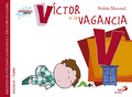 VÍCTOR Y LA VAGANCIA