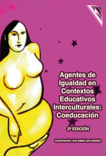 AGENTES DE IGUALDAD EN CONTEXTOS EDUCATIVOS INTERCULTURALES : COEDUCACIÓN