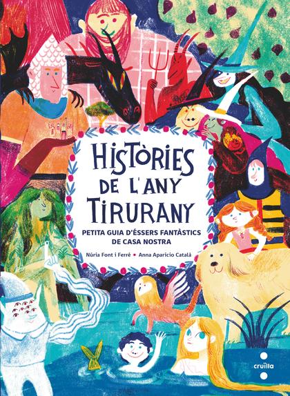 HISTÒRIES DE L´ANY TIRURANY.