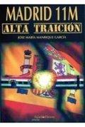 MADRID 11-M. ALTA TRAICIÓN.