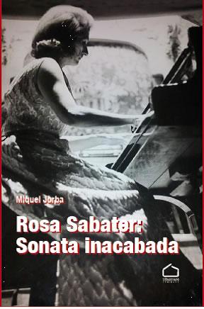 ROSA SABATER: SONATA INACABADA.