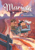 MARIETA 2. LOS RECUERDOS DE NANETA : CAMINO DE LA ESCUELA