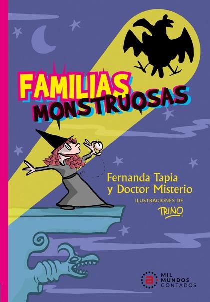 FAMILIAS MONSTRUOSAS
