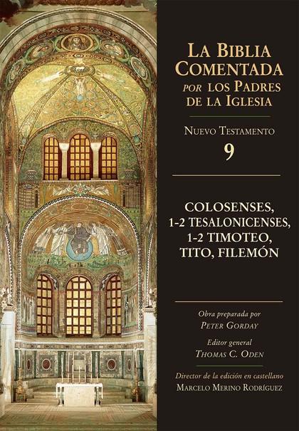 COLOSENSES, 1-2 TESALONICENSES, 1-2 TIMOTEO, TITO, FILEMÓN.