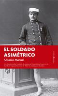 EL SOLDADO ASIMÉTRICO.