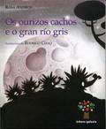 OS OURIZOS CACHOS E O GRAN RÍO GRIS