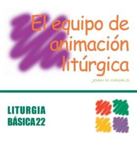 EL EQUIPO DE ANIMACIÓN LITÚRGICA