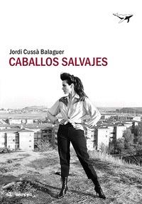 CABALLOS SALVAJES.