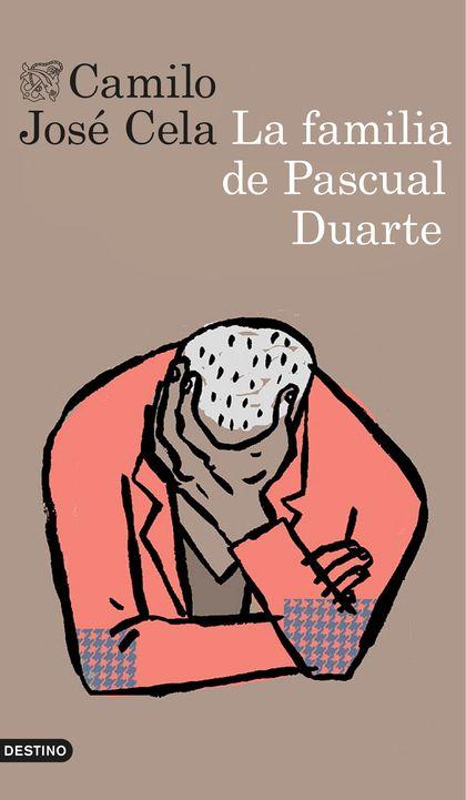 LA FAMILIA DE PASCUAL DUARTE.