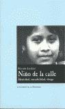 NIÑO DE LA CALLE.IDENTIDAD,SOCIABILIDAD,DROGA