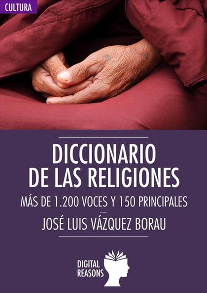 DICCIONARIO DE LAS RELIGIONES.