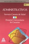 ADMINISTRATIVOS DEL SERVICIO CANARIO DE SALUD/ HOSPITAL UNIVERSITARIO DE CANARIAS. TEST