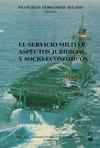 EL SERVICIO MILITAR ASPECTOS JURIDICOS Y SOCIO-ECONOMICOS