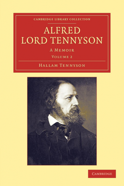 ALFRED, LORD TENNYSON - VOLUME 2