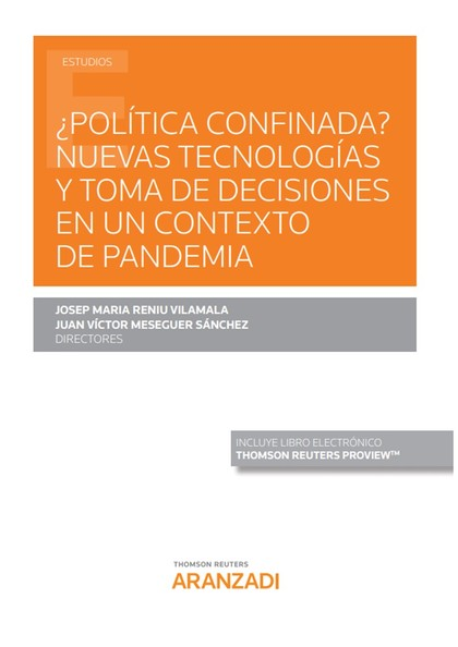 POLITICA CONFINADA NUEVAS TECNOLOGIAS TOMA DE DECISIONES.