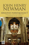 SERMONES PARROQUIALES 7. (PAROCHIAL AND PLAIN SERMONS) Y SEPARARSE DE LOS AMIGOS