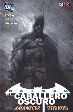 BATMAN, EL CABALLERO OSCURO : AMANECER DORADO