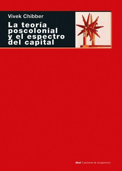 TEORIA POSCOLONIAL Y EL ESPECTRO DEL CAPITAL,LA