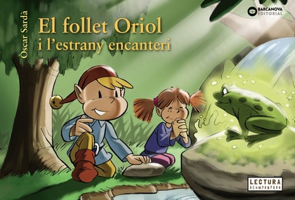 EL FOLLET ORIOL I L´ESTRANY ENCANTERI.