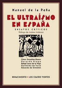 EL ULTRAÍSMO EN ESPAÑA                                                          ENSAYOS CRÍTICO