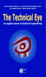 THE TECHNICAL EYE: AN ENGLISH COURSE IN TECHNICAL ENGINEERING