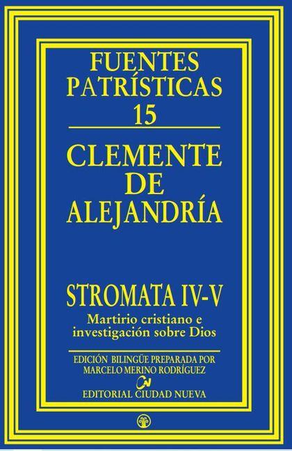 STROMATA IV-V.