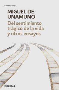 DEL SENTIMIENTO TRAGICO DE LA VIDA Y OTROS ENSAYOS