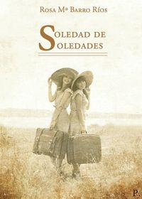 SOLEDAD DE SOLEDADES