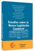 ESTUDIOS SOBRE LA NUEVA LEGISLACIÓN CONCURSAL