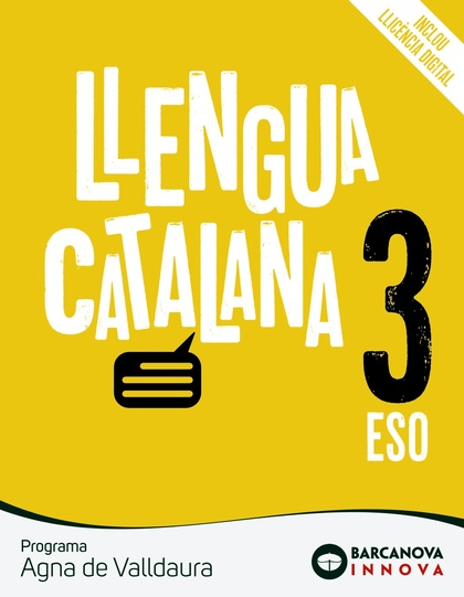 AGNA DE VALLDAURA 3 ESO. LLENGUA CATALANA. NOVETAT